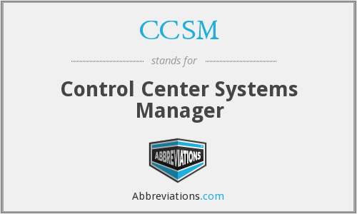 CCSM - Control Center Systems Manager