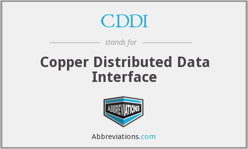 What does CDDI stand for?