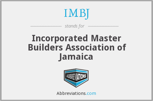 IMBJ - Incorporated Master Builders Association of Jamaica