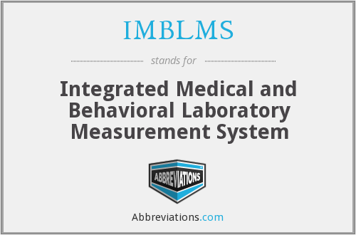 IMBLMS - Integrated Medical and Behavioral Laboratory Measurement System