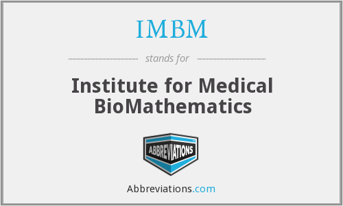 IMBM - Institute for Medical BioMathematics