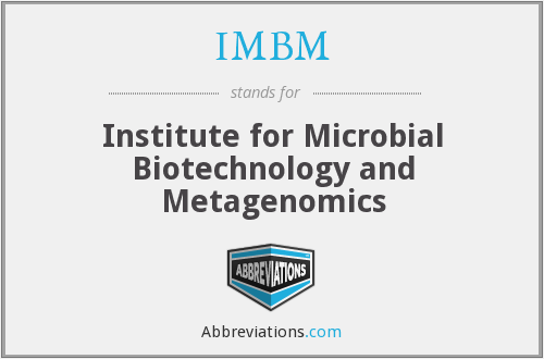 IMBM - Institute for Microbial Biotechnology and Metagenomics
