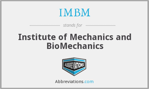 IMBM - Institute of Mechanics and BioMechanics