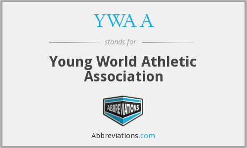 YWAA - Young World Athletic Association