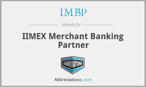 IMBP - IIMEX Merchant Banking Partner