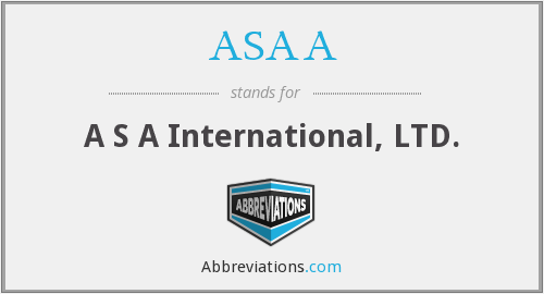 ASAA - A S A International, LTD.