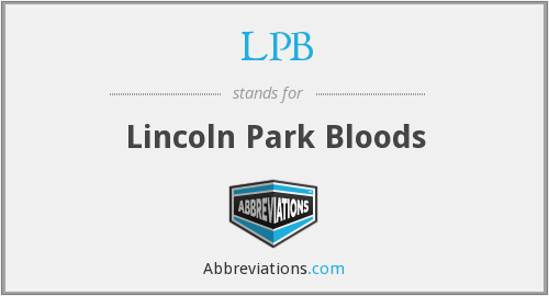 LPB - Lincoln Park Bloods