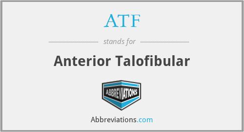 ATF - Anterior Talofibular