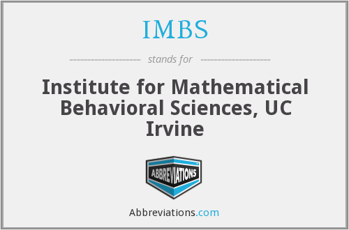 IMBS - Institute for Mathematical Behavioral Sciences, UC Irvine