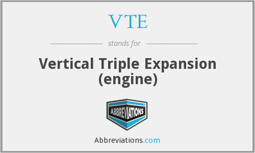 VTE - Vertical Triple Expansion (engine)