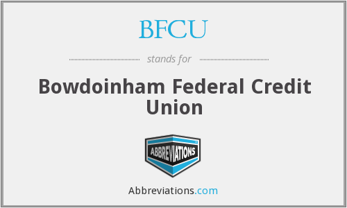BFCU - Bowdoinham Federal Credit Union