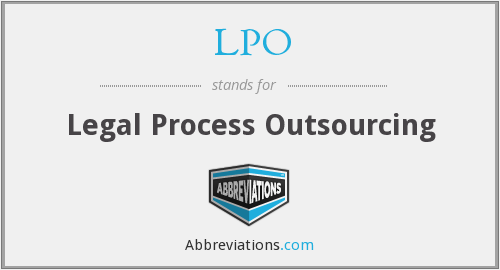 LPO - Legal Process Outsourcing