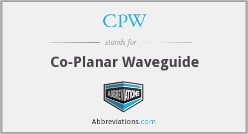 CPW - Co-Planar Waveguide