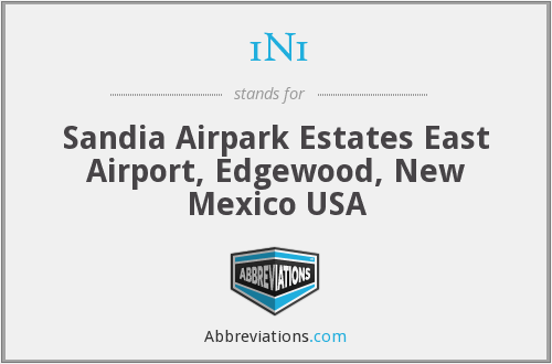 1N1 - Sandia Airpark Estates East Airport, Edgewood, New Mexico USA