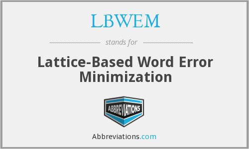 What does LBWEM stand for?