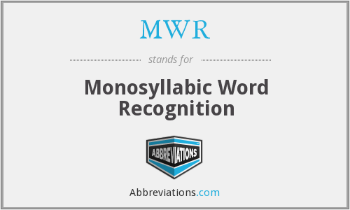 MWR - Monosyllabic Word Recognition