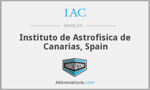 IAC - Instituto de Astrofisica de Canarias, Spain