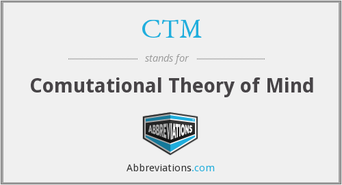 CTM - Comutational Theory of Mind