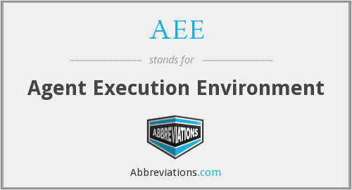 AEE - Agent Execution Environment