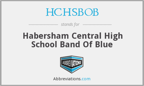What does HCHSBOB stand for?