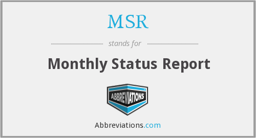 MSR - Monthly Status Report