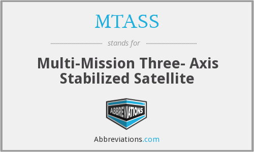 MTASS - Multi-Mission Three- Axis Stabilized Satellite
