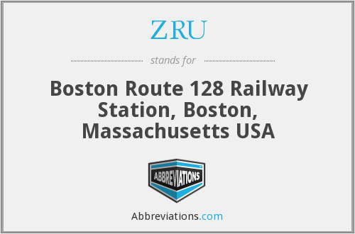 ZRU - Boston Route 128 Railway Station, Boston, Massachusetts USA