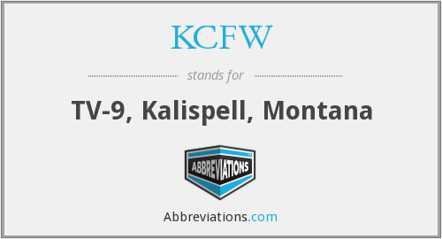 KCFW - TV-9, Kalispell, Montana