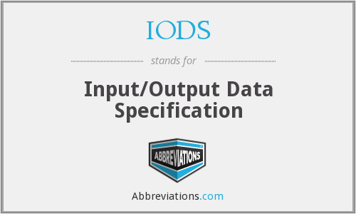 IODS - Input/Output Data Specification