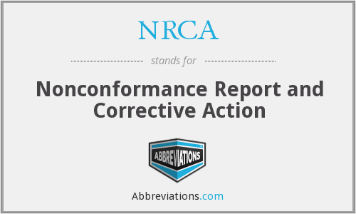 NRCA - Nonconformance Report and Corrective Action