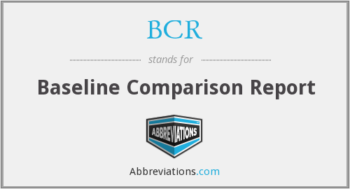 BCR - Baseline Comparison Report