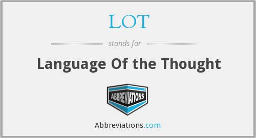 LOT - Language Of the Thought