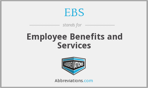 EBS - Employee Benefits and Services