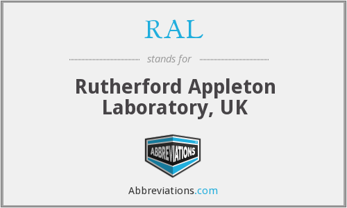 RAL - Rutherford Appleton Laboratory, UK