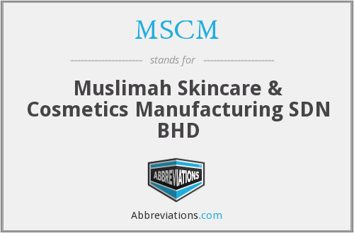 MSCM - Muslimah Skincare & Cosmetics Manufacturing SDN BHD