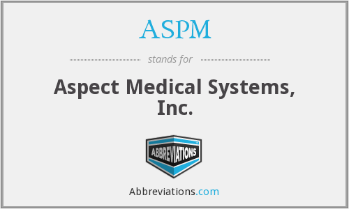 ASPM - Aspect Medical Systems, Inc.