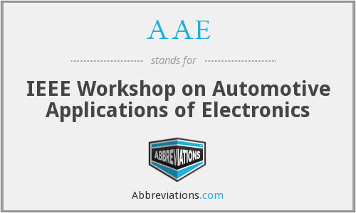 AAE - IEEE Workshop on Automotive Applications of Electronics