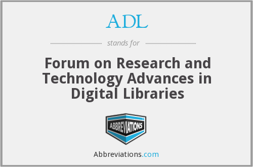 ADL - Forum on Research and Technology Advances in Digital Libraries