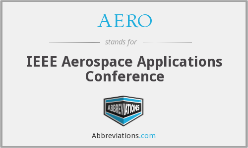AERO - IEEE Aerospace Applications Conference