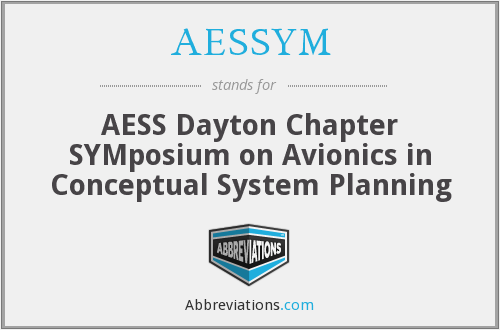 AESSYM - AESS Dayton Chapter SYMposium on Avionics in Conceptual System Planning