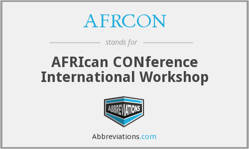 AFRCON - AFRIcan CONference International Workshop
