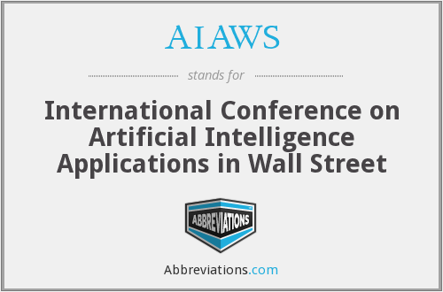 AIAWS - International Conference on Artificial Intelligence Applications in Wall Street