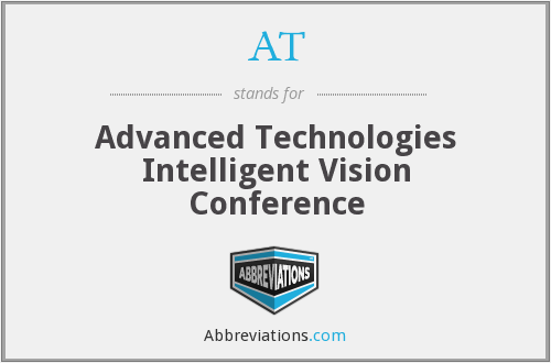 AT - Advanced Technologies Intelligent Vision  Conference