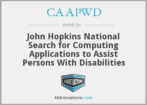 CAAPWD - John Hopkins National Search for Computing Applications to Assist Persons With Disabilities
