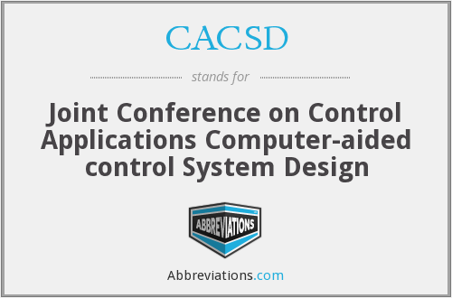 CACSD - Joint Conference on Control Applications Computer-aided control System Design