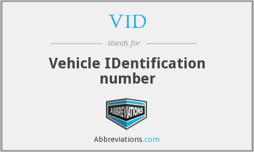 VID - Vehicle IDentification number