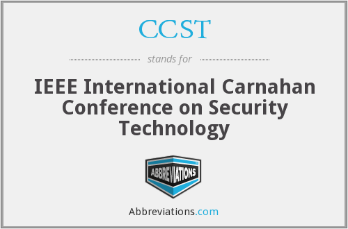 CCST - IEEE International Carnahan Conference on Security Technology