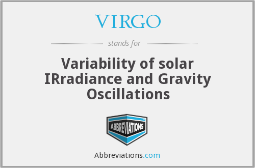 VIRGO - Variability of solar IRradiance and Gravity Oscillations