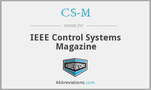 CS-M - IEEE Control Systems Magazine