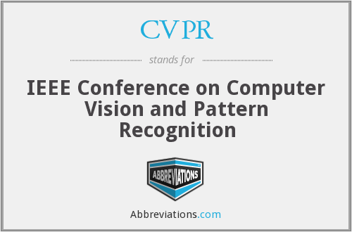 CVPR - IEEE Conference on Computer Vision and Pattern Recognition
